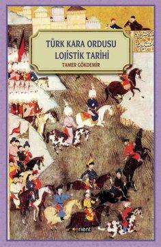 """""""Türk Kara Ordusu Lojistik Tarihi"""""""