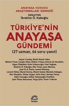 """""""Türkiye'nin Anayasa Gündemi"""""""