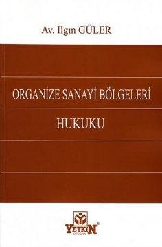 Organize Sanayi Bölgeleri Hukuku