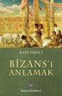 """Bizans'ı"