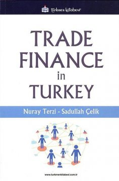 """Trade Finance in Turkey"""