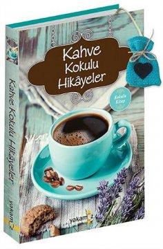 """Kahve Kokulu Hikayeler"""