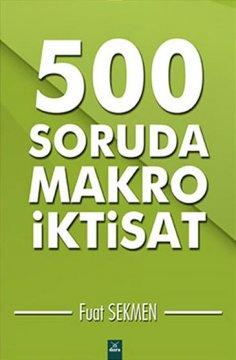 """""""500 Soruda Makro İktisat"""""""