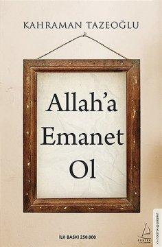 """""""Allah'a Emanet Ol"""""""