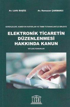 """""""Elektronik Ticaretin Düzenlenmesi Hakkında Kanun"""""""
