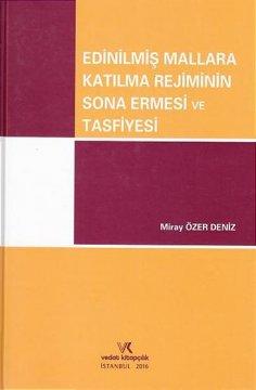 """""""Edinilmiş Mallara Katılma Rejiminin Sona Ermesi Ve Tasfiyesi"""""""