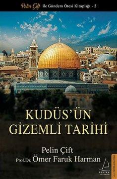"""Kudüs'ün Gizemli Tarihi"""