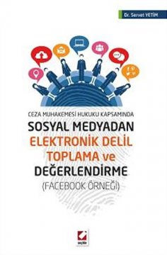 """""""Sosyal Medyadan Elektronik Delil Toplama ve Değerlendirme"""""""