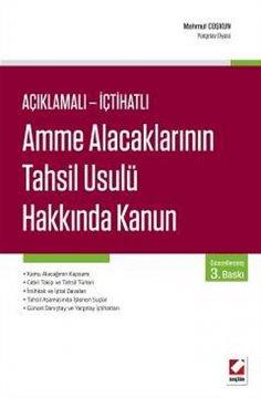"""""""Amme Alacaklarının Tahsil Usulü Hakkında Kanun"""""""