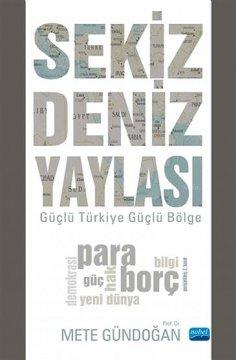 """""""Sekiz Deniz Yaylası"""" Güçlü Türkiye Güçlü Bölge"""