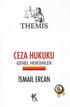 """""""Themis, Ceza Hukuku Genel Hükümler"""""""