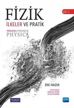 """""""Fizik İlkeler ve Pratik"""" - Cilt 1"""