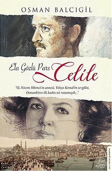 """""""Ela Gözlü Pars Celile"""""""