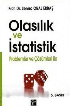 """""""Olasılık ve İstatistik, Problemler ve Çözüleri ile"""""""
