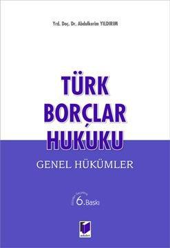 Türk Borçlar Hukuku, Genel Hükümler