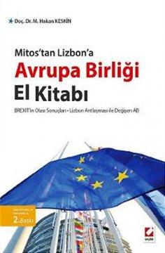 """Mitos'tan Lizbon'a: Avrupa Birliği El Kitabı"""