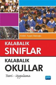 """""""Kalabalık Sınıflar, Kalabalık Okullar"""" (Teori - Uygulama)"""