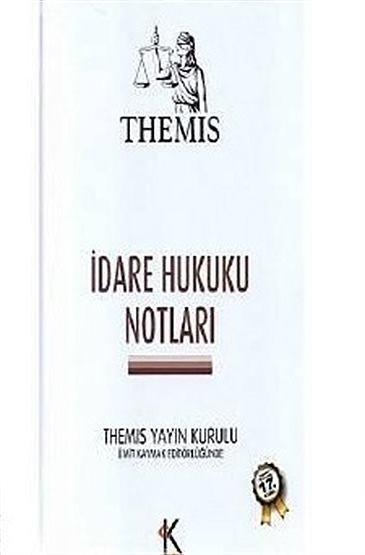 """""""Themis, İdare Hukuku Notları"""""""