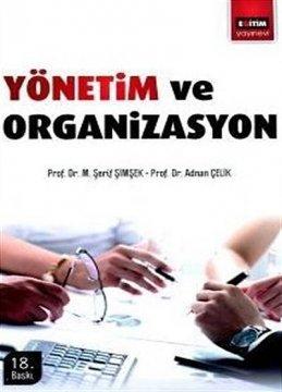"""""""Yönetim ve Organizasyon"""""""