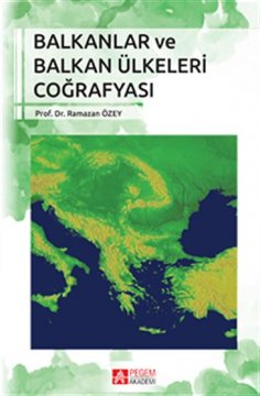 """""""Balkanlar ve Balkan Ülkeleri Coğrafyası"""""""