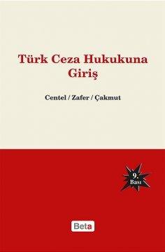 """""""Türk Ceza Hukukuna Giriş"""""""