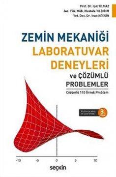 """""""Zemin Mekaniği Laboratuvar Deneyleri ve Çözümlü Problemler"""""""