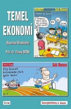 """""""Temel Ekonomi"""" (Basından Örneklerle)"""