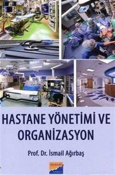 """""""Hastane Yönetimi ve Organizasyon"""""""