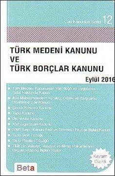 """""""Türk Medeni Kanunu ve Türk Borçlar Kanunu"""""""