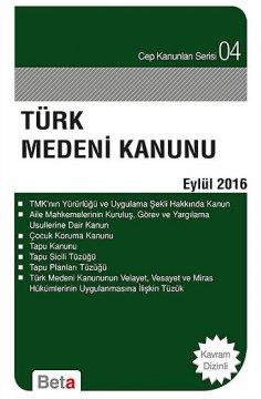 """""""Türk Medeni Kanunu"""""""