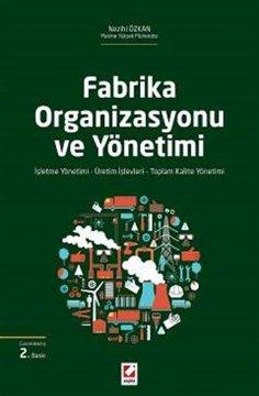 """""""Fabrika Organizasyonu ve Yönetimi"""""""