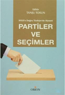 Partiler ve Seçimler