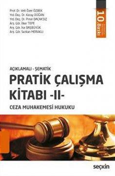 """""""Ceza Muhakemesi Hukuku, Pratik Çalışma Kitabı 2"""""""