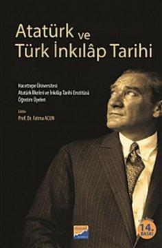 """""""Atatürk ve Türk İnkılap Tarihi"""""""