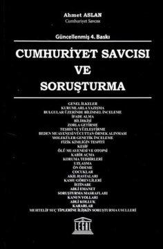 """""""Cumhuriyet Savcısı ve Soruşturma"""""""