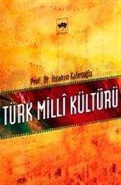 """""""Türk Milli Kültürü"""""""