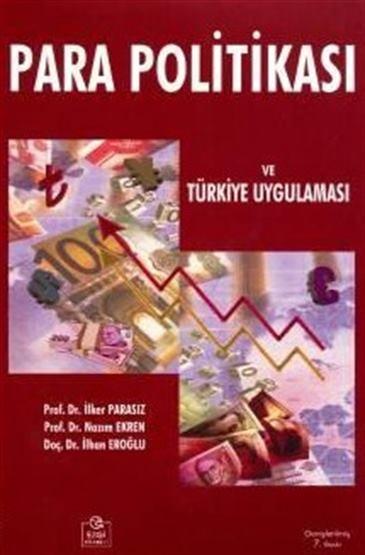 """""""Para Politikası ve Türkiye Uygulaması"""""""