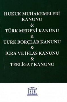 Hukuk Muhakemeleri Kanunu, Türk Medeni Kanunu, Türk Borçlar Kanunu, İcra ve İflas Kanunu, Tebligat Kanunu