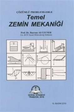 Çözümlü Problemlerle Temel Zemin Mekaniği