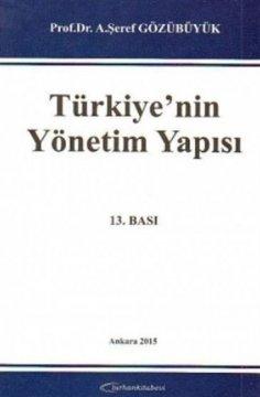 Türkiyenin Yönetim Yapısı
