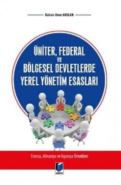 Üniter, Federal ve Bölgesel Devletlerde Yerel Yönetim Esasları