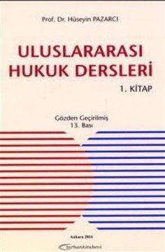 Uluslararası Hukuk Dersleri (1. Kitap)