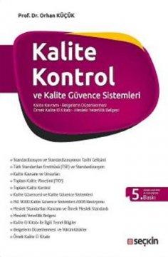 Kalite Kontrol ve Kalite Güvence Sistemleri