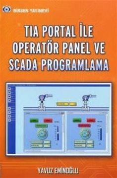 TIA Portal ile Operatör Panel ve Scada Programlama