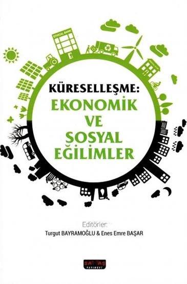 Küreselleşme: Ekonomik ve Sosyal Eğilimler