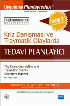 Kriz Danışması ve Travmatik Olaylarda Tedavi Planlayıcı