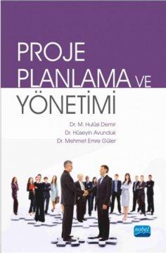 Proje Planlama ve Yönetimi