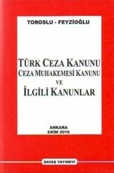 Türk Ceza Kanunu, Ceza Muhakemesi Kanunu ve İlgili Kanunlar