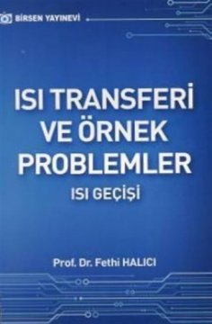 Isı Transferi ve Örnek Problemler (Isı Geçişi)