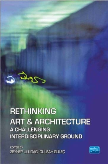 Rethinking Art & Architecture